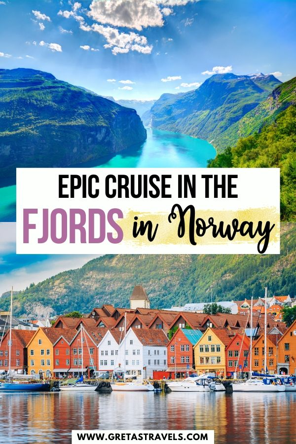 """Photo collage of Geirangerfjord and Bergen with text overlay saying """"epic cruise in the fjords in Norway"""""""