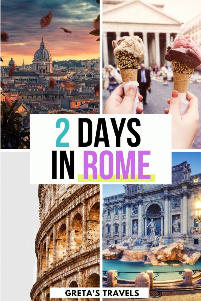 """Collage of Rome highlights (the Colosseum, Trevi fountain, Pantheon and sunset viewpoint) with text overlay saying """"2 days in Rome"""""""