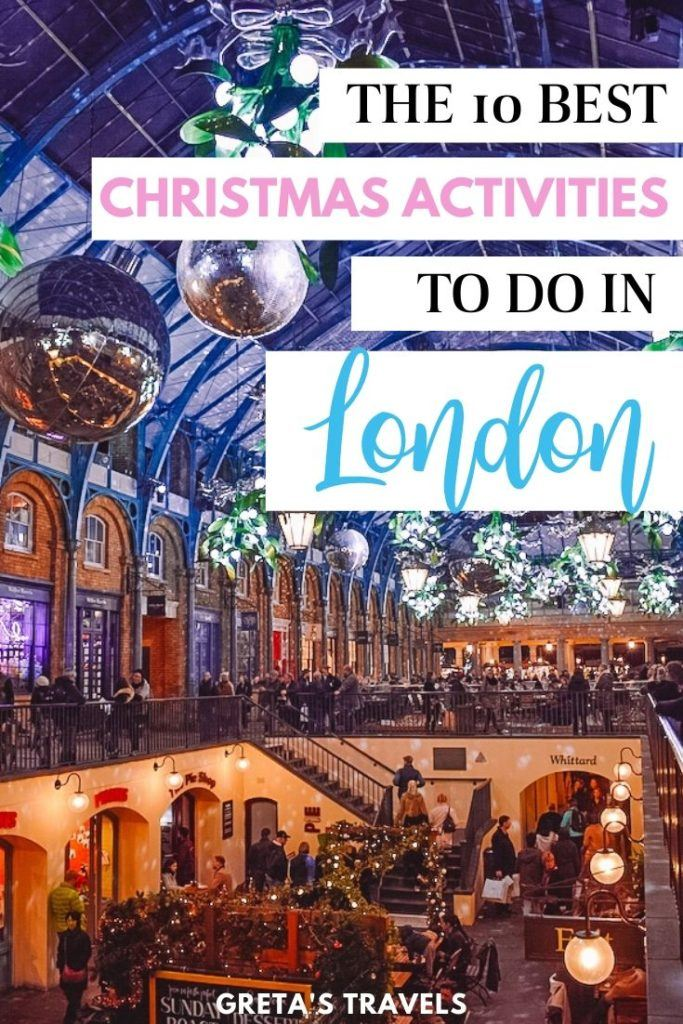 """The Apple Market in Covent Garden decorated for Christmas with text overlay saying """"the 10 best Christmas activities to do in London"""""""