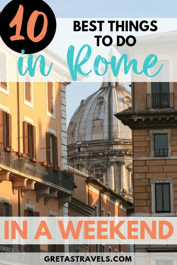 """Photo of pretty buildings and church rooftops in Rome with text overlay saying """"10 best things to do in Rome in a weekend"""""""