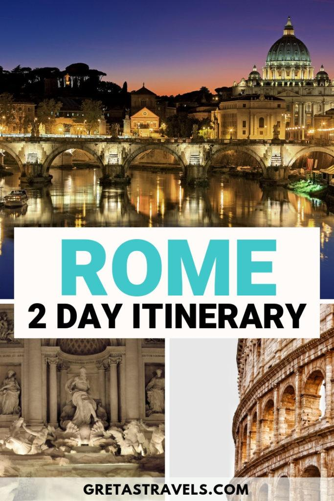 """Collage of the Trevi fountain, Colosseum and Tiber River at night with text overlay saying """"Rome 2 day itinerary"""""""