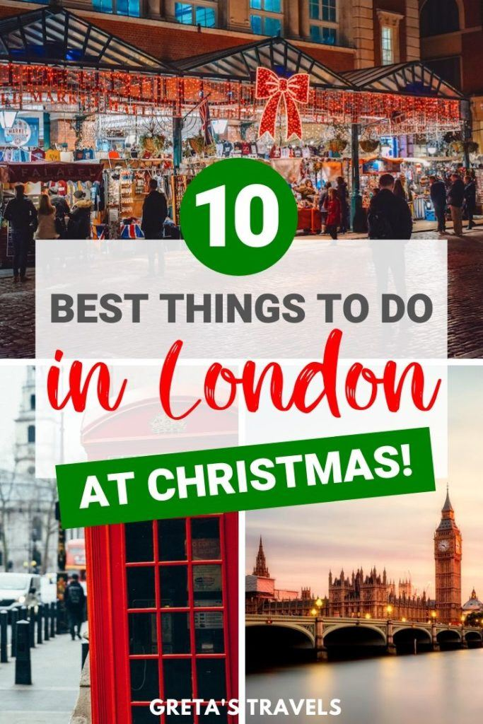 """Collage of Covent Garden, Westminster and red phone boxes with text overlay saying """"10 best things to do in London at Christmas"""""""