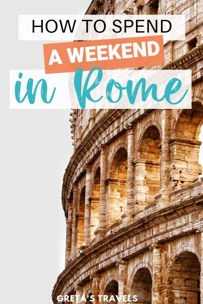 """Photo of the Colosseum with text overlay saying """"how to spend a weekend in Rome"""""""