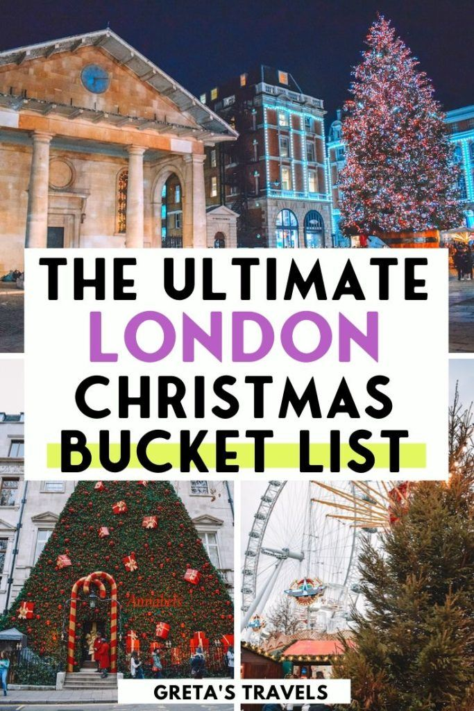 """Collage of the Covent Garden Christmas tree, the facade and Christmas tree of Annabels gentlemens club and the London Eye with text overlay saying """"The ultimate London Christmas bucket list"""""""