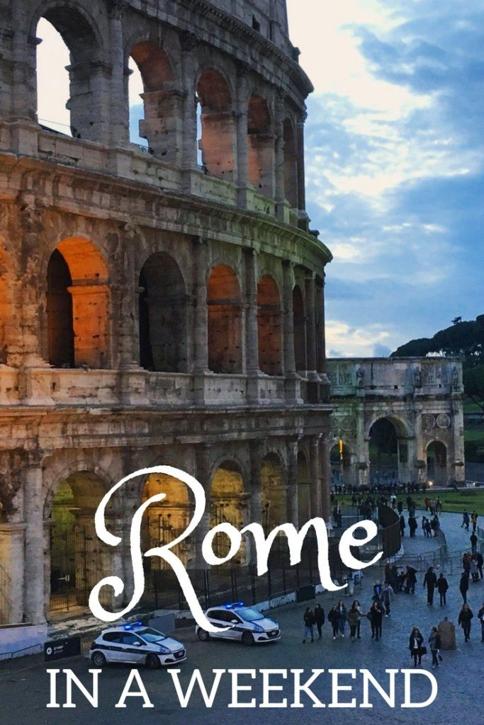 """Photo of the Colosseum with text overlay saying """"Rome in a weekend"""""""