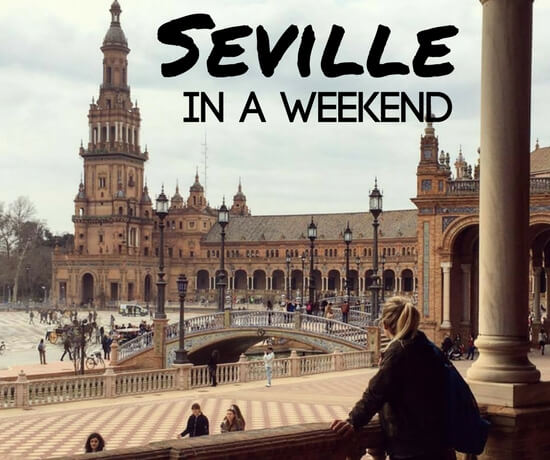 Best things to do in Seville in a weekend