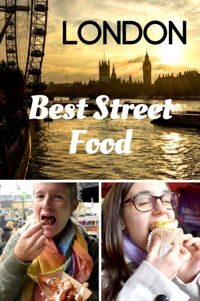 """Photo collage of two girls eating street food in Camden Market and the sunset over the London Eye with text overlay saying """"London - best street food"""""""