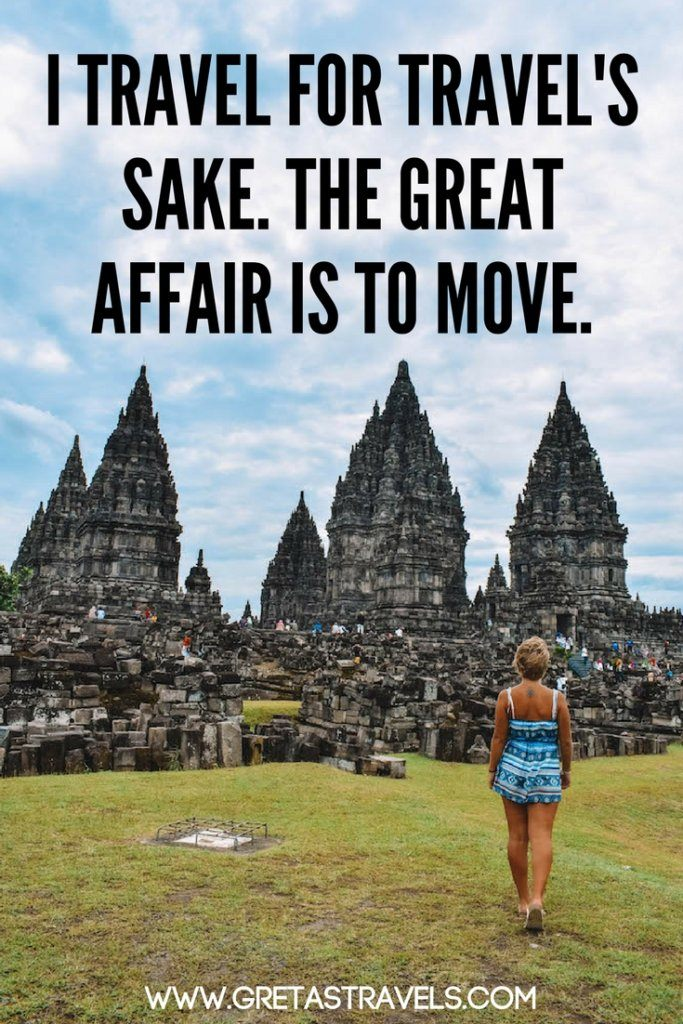 """I travel for travel's sake. The great affair is to move"". Discover the 55 best travel quotes for travel inspiration #travelquotes #quotes #inspirationalquotes #travel #adventurequotes"