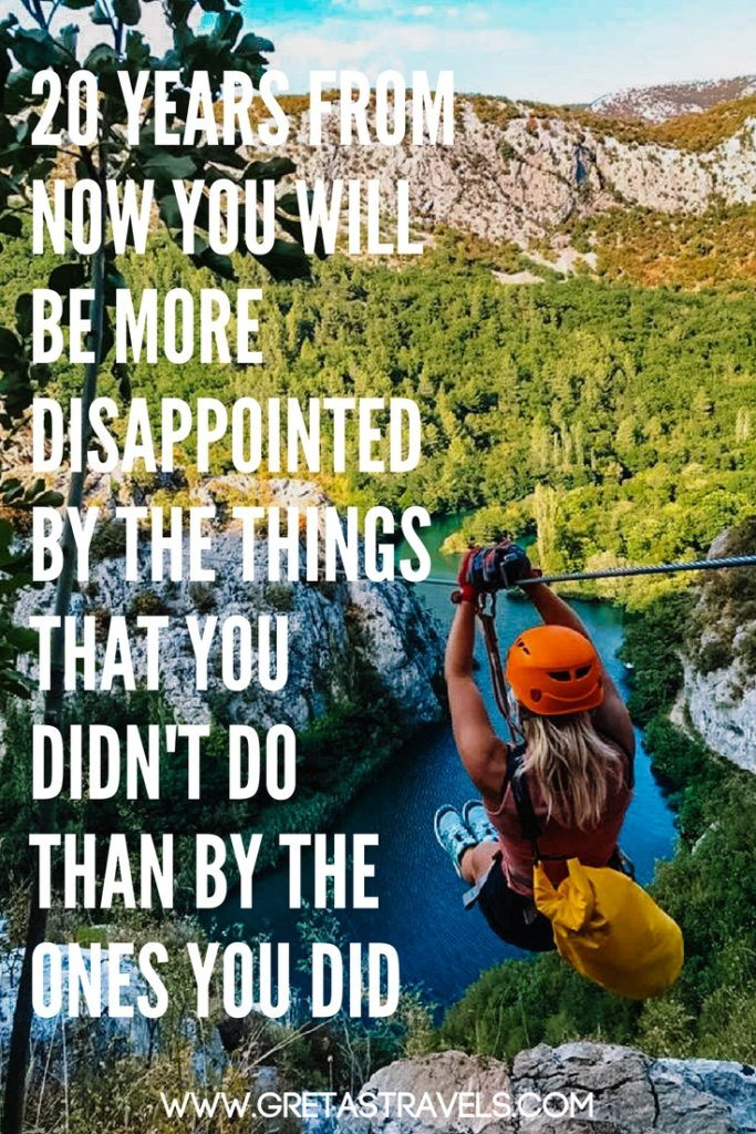 """20 years from now you will be more disappointed by the things that you didn't do than by the ones you did"". Discover the 55 best travel quotes for travel inspiration #travelquotes #quotes #inspirationalquotes #travel #adventurequotes"