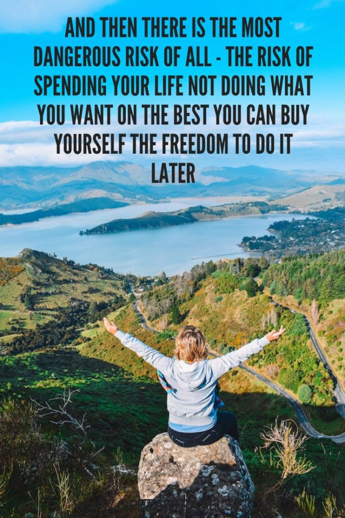 """And then there is the most dangerous risk of all - the risk of spending your life not doing what you want on the best you can buy yourself the freedom to do it later"". Discover the 55 best travel quotes for travel inspiration #travelquotes #quotes #inspirationalquotes #travel #adventurequotes"