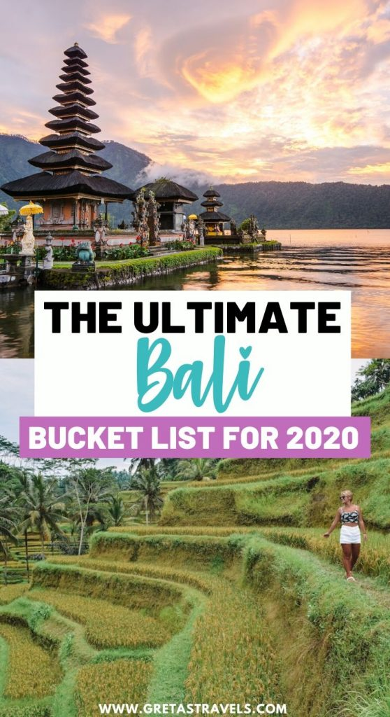 "Collage of temples and the terraced rice fields in Bali with text overlay saying ""the ultimate Bali bucket list for 2020"""