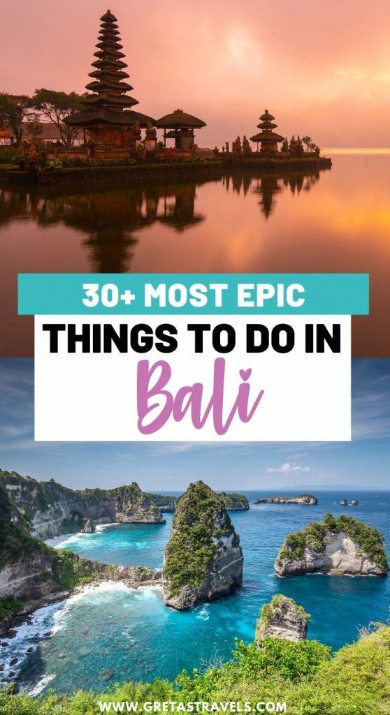 "Collage of temples and beaches in Bali with text overlay saying ""30+ most epic things to do in Bali"""