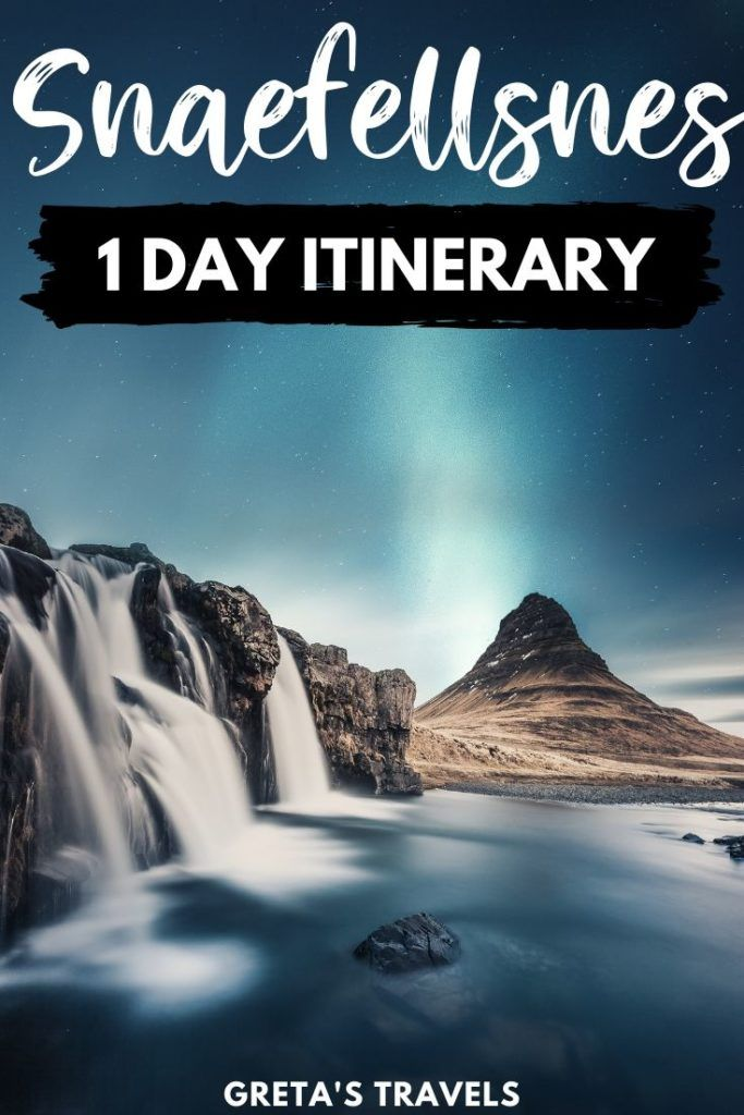 """Photo of Kirkjufell waterfall and mountain at night with the northern lights behind, with text overlay saying """"Snaefellsnes in one day"""""""
