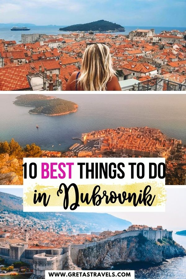 """Photo collage of a blonde girl overlooking the rooftops of Dubrovnik, the view over Dubrovnik from the cable car and from Fort Lovrejnac with text overlay saying """"10 best things to do in Dubrovnik, Croatia"""""""