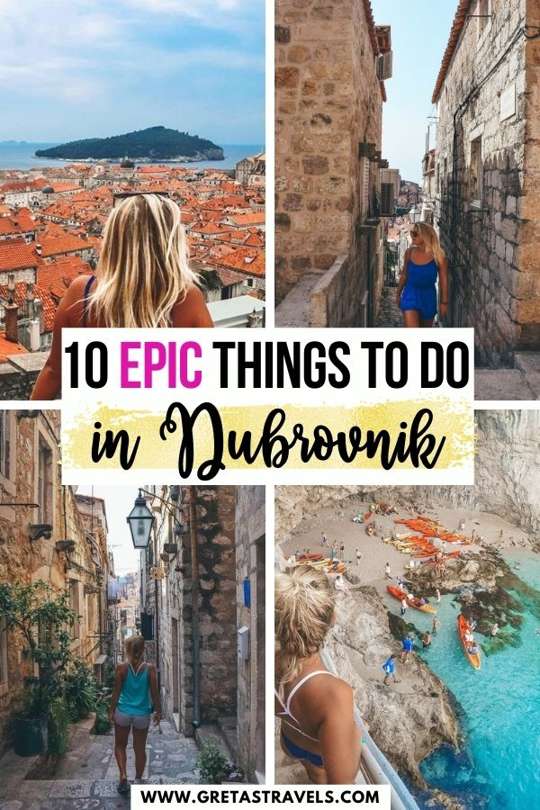"""Photo collage of a blonde girl walking down the side streets of Dubrovnik, ovelrooking the rooftops of Dubrovnik from the Old Town walls and a beach with kayaks with text overlay saying """"10 epic things to do in Dubrovnik, Croatia"""""""