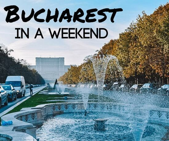 Bucharest in a weekend