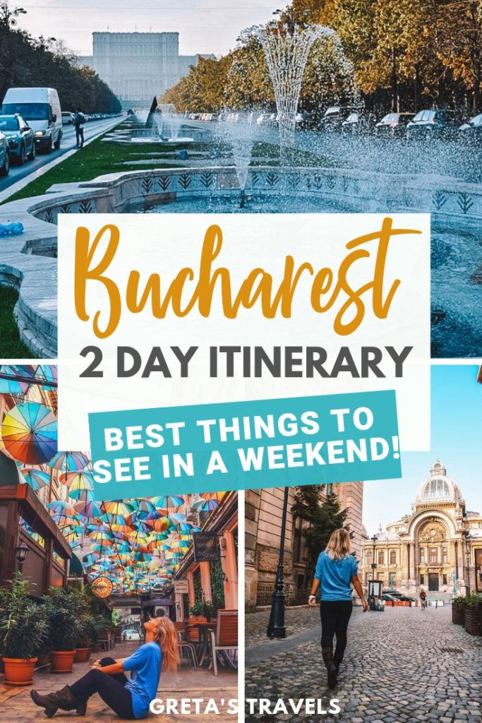 """Photo collage of iconic spots in Bucharest with text overlay saying """"Bucharest 2-day itinerary - best things to see in a weekend"""""""