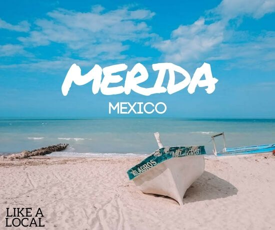 Travel in Merida, Mexico, like a local
