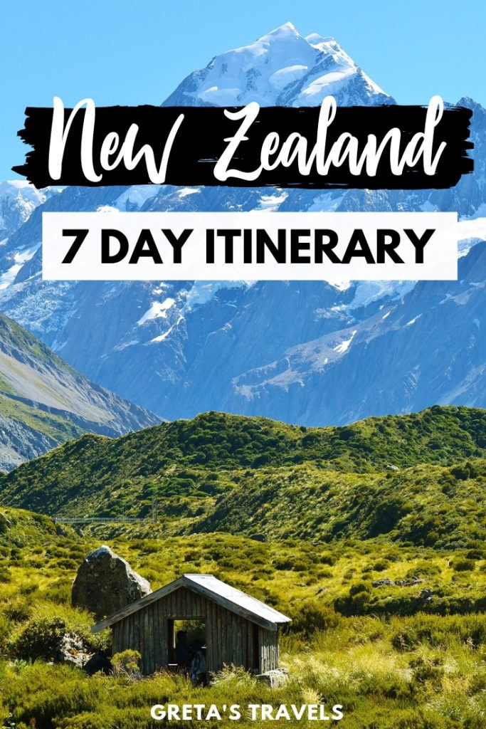 """Green fields and snowy mountains in New Zealand with text overlay saying """"New Zealand 7-day itinerary"""""""