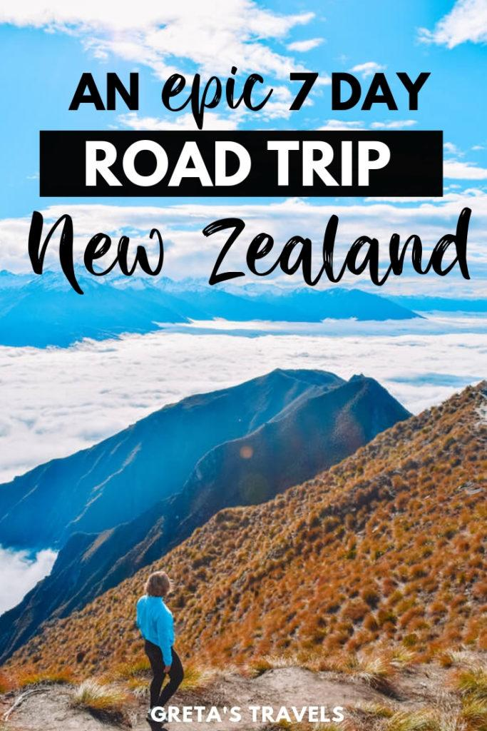 """Girl admiring the snowy peaks and clouds view from the top of Roy's Peak, with text overlay saying """"an epic 7 day road trip New Zealand"""""""