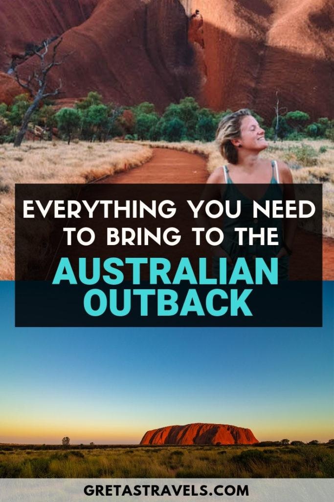 """Photo collage of girl walking at the base of Uluru and Uluru at sunrise with text overlay saying """"everything you need to bring to the Australian outback"""""""