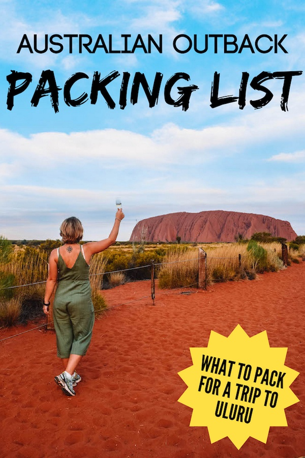 """Blonde girl standing in front of Uluru with text overlay saying """"Australian outback packing list - what to pack for a trip to Uluru"""""""