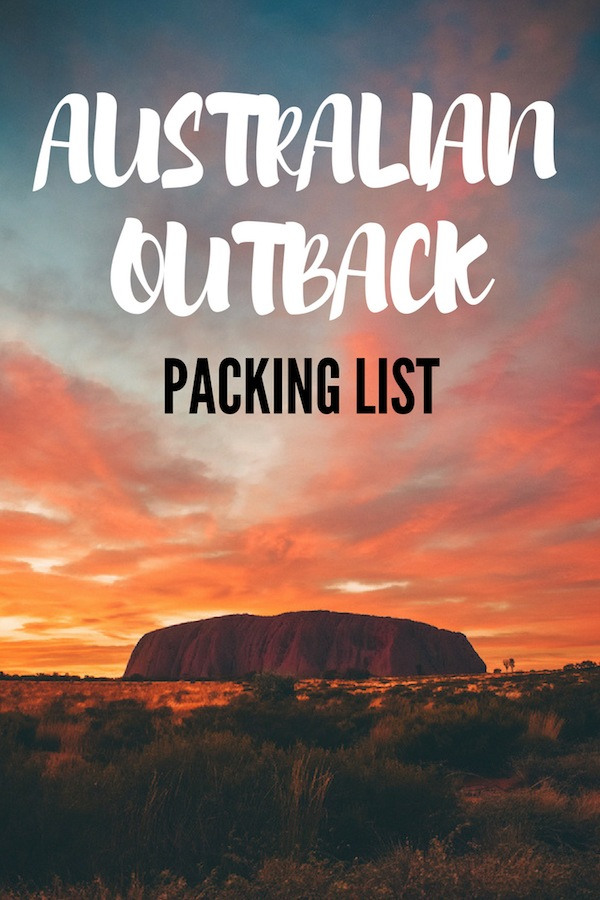 Planning a trip to Uluru in Australia but not sure what you should bring with you? Check out this outback packing list to find out everything you might need. #australia #outback #packinglist #uluru