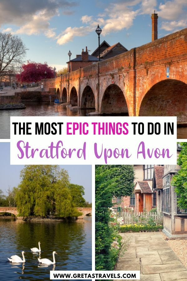 """Collage of iconic spots in Stratford Upon Avon with text overlay saying """"The most epic things to do in Stratford Upon Avon"""""""