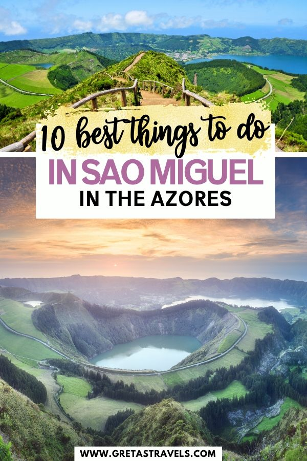 """Photo collage of iconic spots in Sao Miguel Island with text overlay saying """"10 best things to do in Sao Miguel in the Azores"""""""