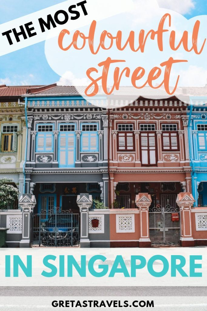 """The colourful houses of Koon Seng Road with text overlay saying """"the most colourful street in Singapore"""""""