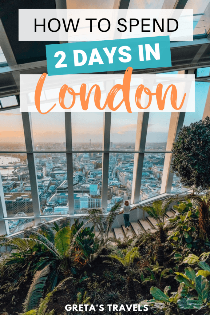 How to spend 2 days in London