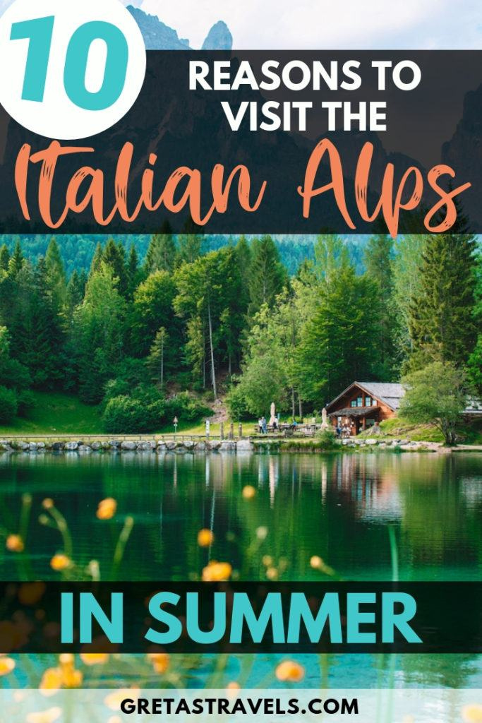 """The mountains reflected in Lake Welberg with text overlay saying """"10 reasons to visit the Italian Alps in summer"""""""