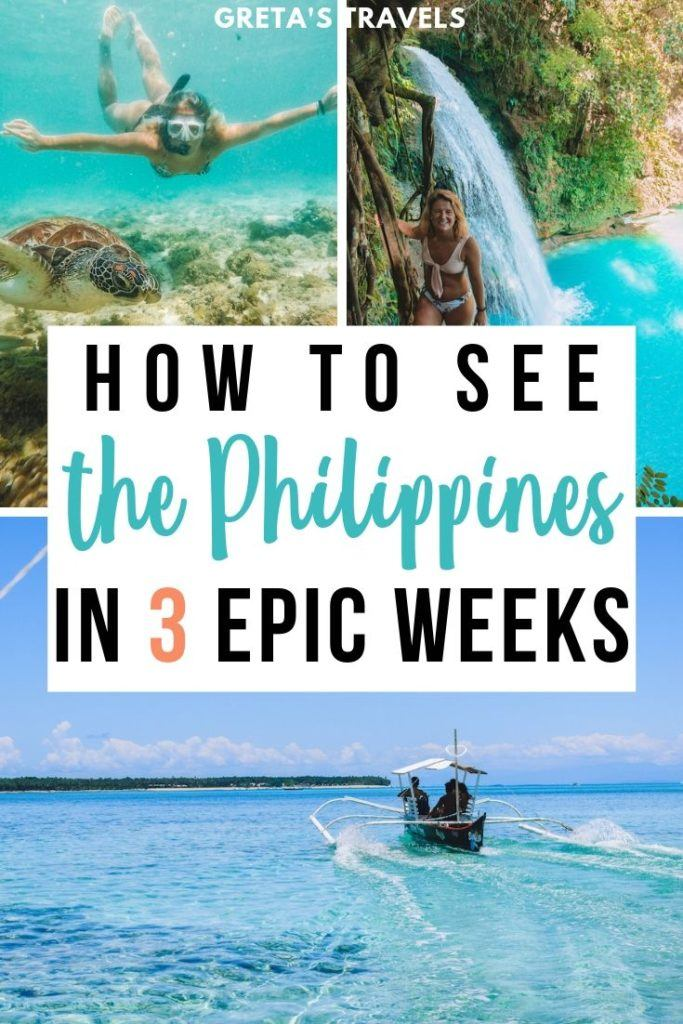 """Photo collage of a girl swimming with a turtle, a girl standing in front of Kawasan Falls, a boat cruising in Siargao and text overlay saying """"how to see the Philippines in 3 epic weeks"""""""