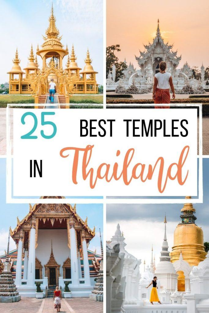 "Collage of four temples (White temple, golden temple, Wat Pho and Wat Suan Doe) with text overlay saying ""25 best temples in Thailand"""