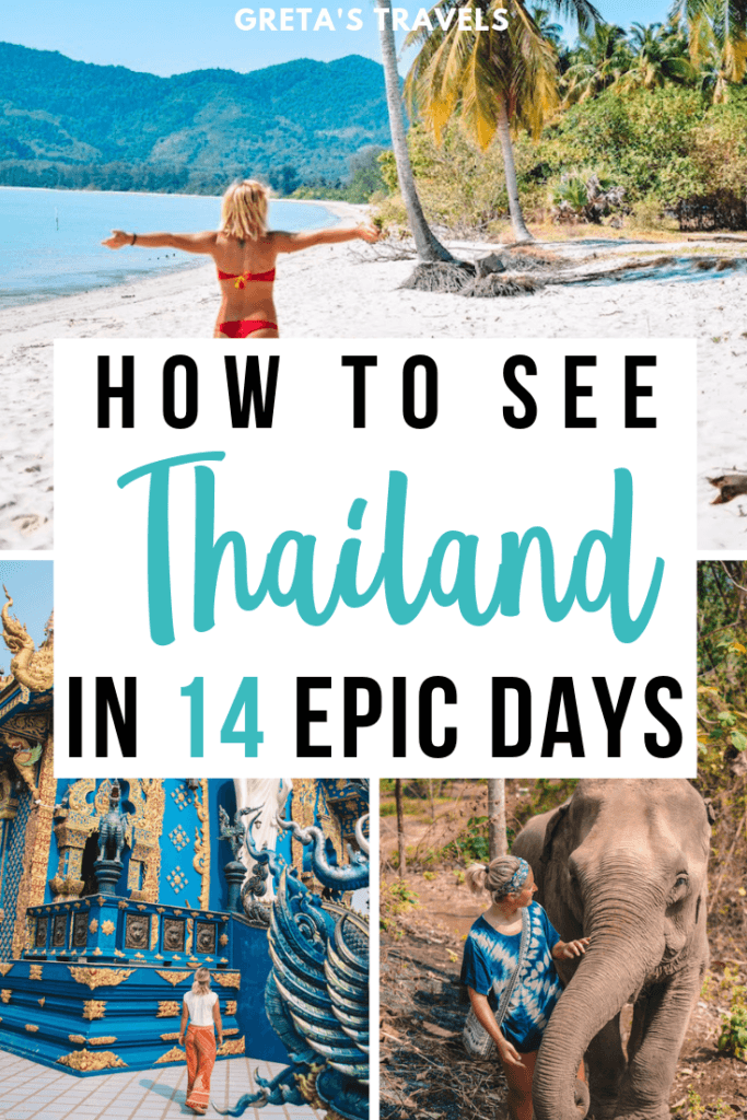 """Collage of a beach in Phuket, the Blue Temple in Chiang Rai and elephants in Chiang Mai with text overlay saying """"how to see Thailand in 14 epic days"""""""