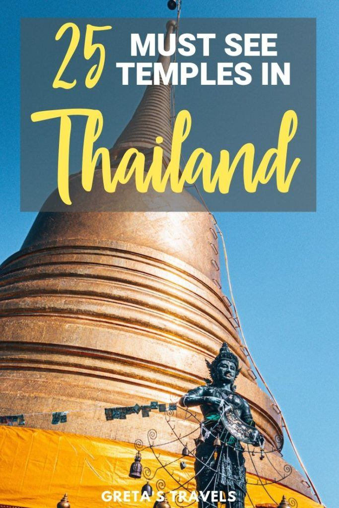 "The golden stupa of Wat Saket in Bangkok with text overlay saying ""25 must see temples in Thailand"""