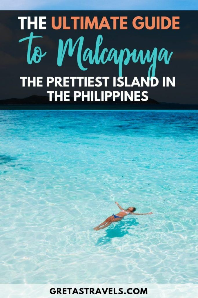 """Girl floating in the turquoise water of Malcapuya Island with text overlay saying """"the ultimate guide to Malcapuya Island, the prettiest island in the Philippines"""""""