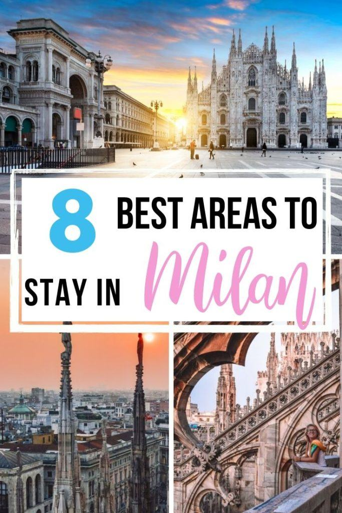 "Photo collage of Piazza del Duomo in Milan with text overlay saying ""8 best areas to stay in Milan"""