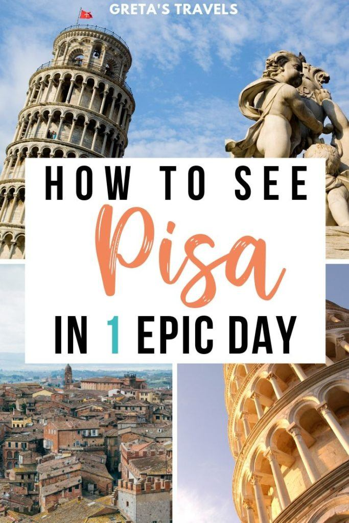 """Collage of Pisa with photos of the leaning tower of Pisa and rooftop views over Pisa, with text overlay saying """"how to see Pisa in 1 epic day"""""""