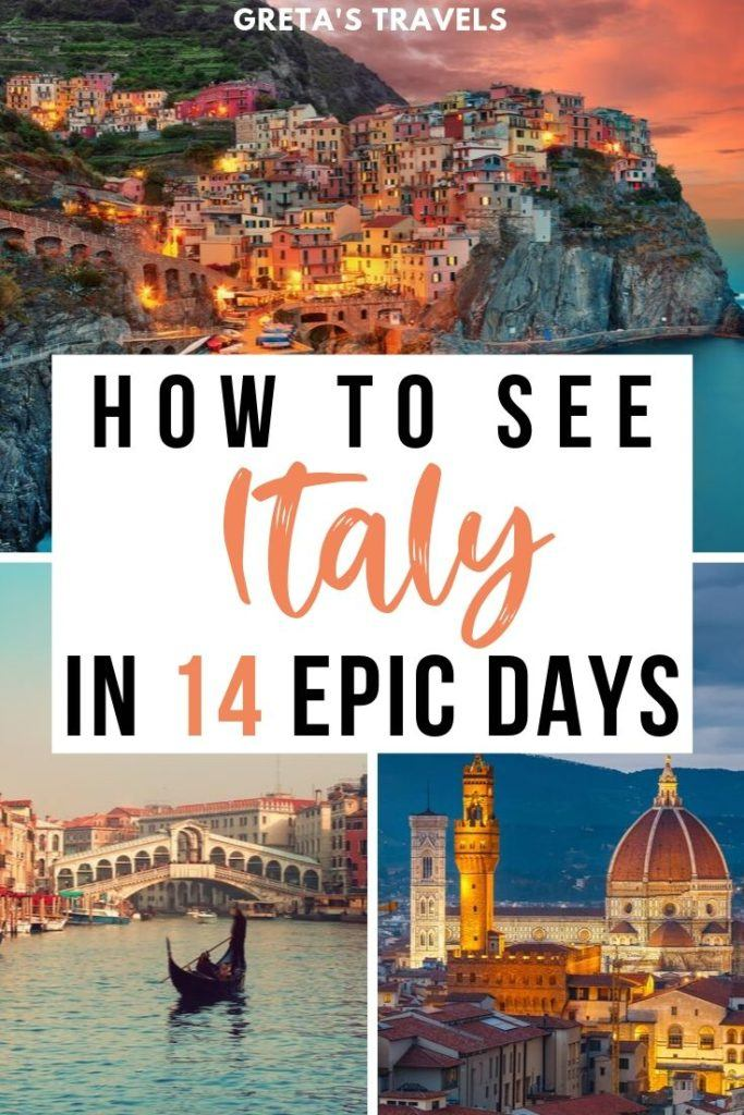 """Collage of Manarola in Cinque Terre, the duomo of Florence and Ponte di Rialto in Venice with text overlay saying """"how to see Italy in 14 epic days"""""""