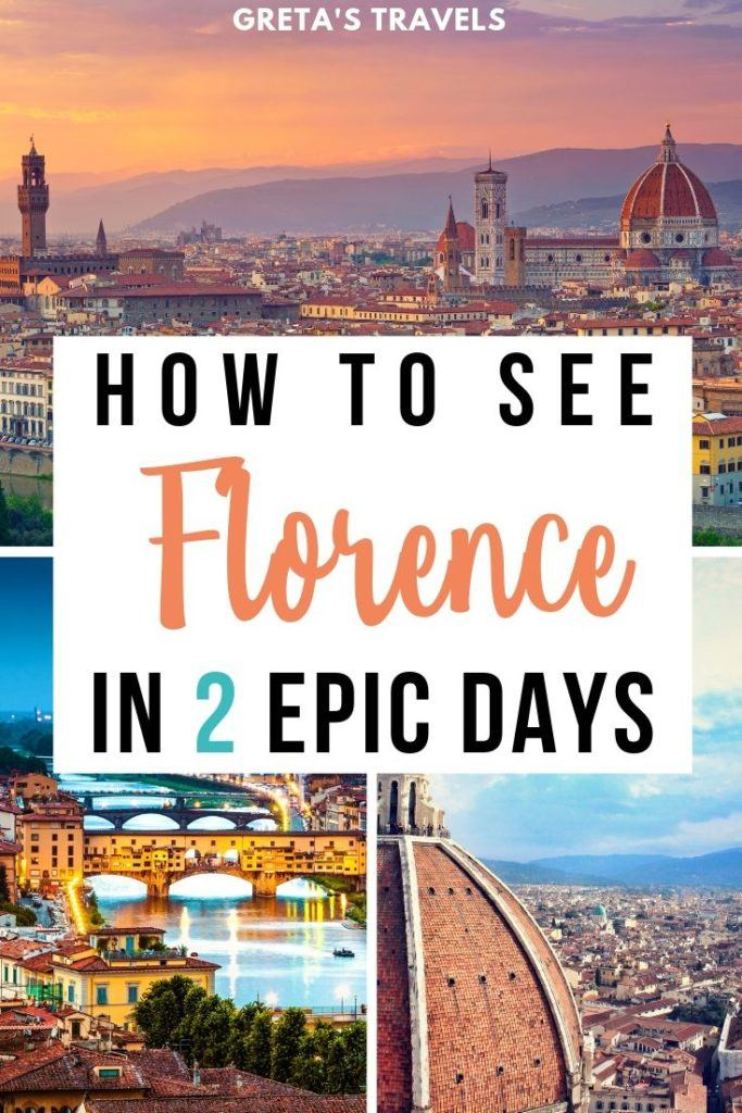 """Collage of the Florence rooftops from Piazzale Michelangelo and River Arno with text overlay saying """"How to see Florence in 2 epic days"""""""