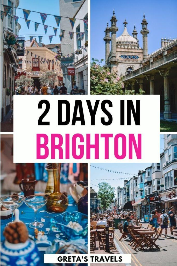"""Collage of the streets and Royal Pavillion of Brighton with text overlay saying """"2 days in Brighon"""""""