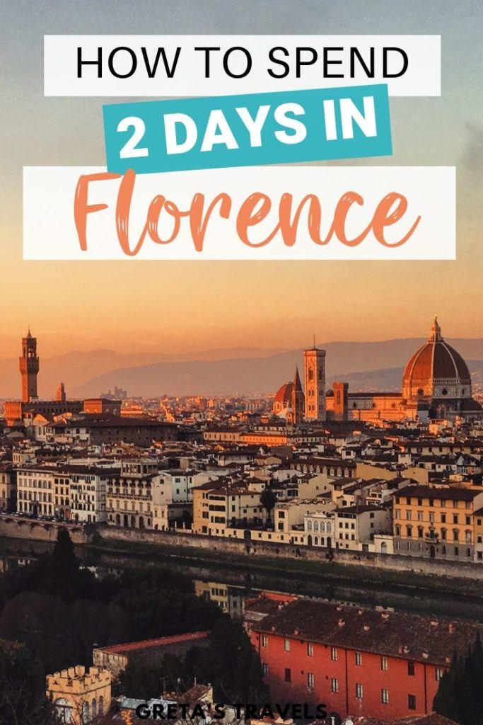 """Sunset over Florence from Piazzale Michelangelo with text overlay saying """"how to spend 2 days in Florence"""""""