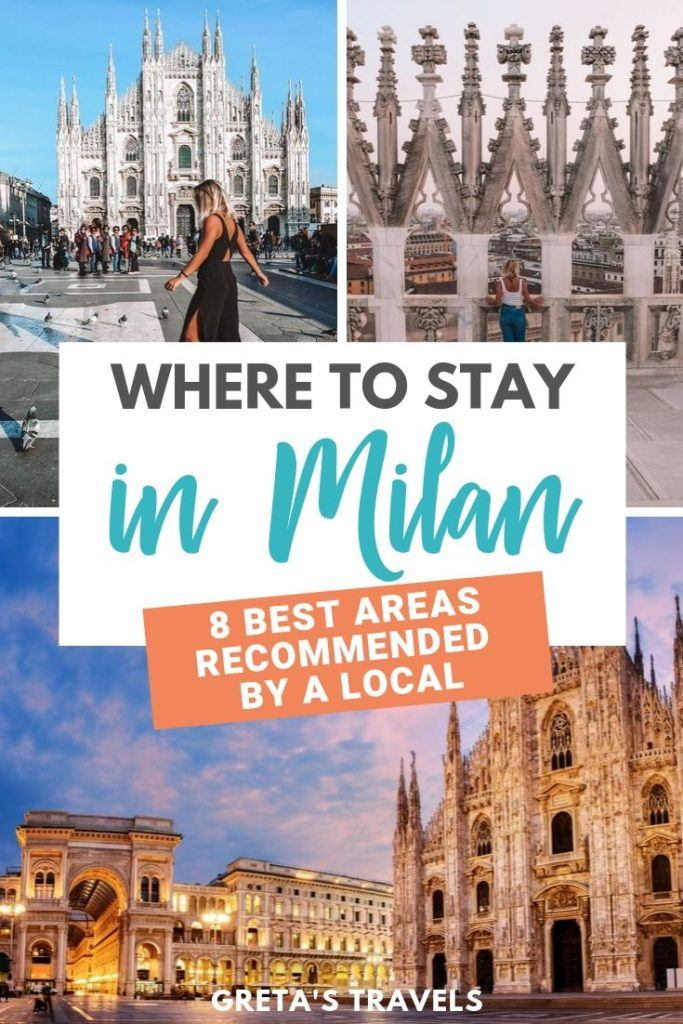 "Photo collage of Piazza del Duomo in Milan with text overlay saying ""Where to stay in Milan: 8 best areas to stay in Milan recommended by a local"""