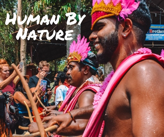 Human By Nature - the amazing people of Kerala, India