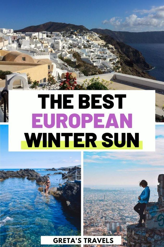 "Collage of Santorini, Barcelona and Terceira Island with text overlay saying ""the best European winter sun"""