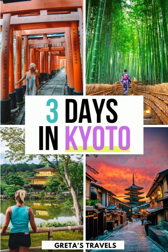 """Collage of the red torii gates of Fushimi Inari Taisha, the Arashiyama bamboo grove, the golden temple and sunset at Hokkanji temple pagoda in Kyoto with text overlay saying """"3 days in Kyoto"""""""