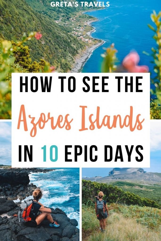 "Photo collage of Pico Island, Terceira Island and Sao Jorge Island and text overlay saying ""How to see the Azores Islands in 10 epic days"""