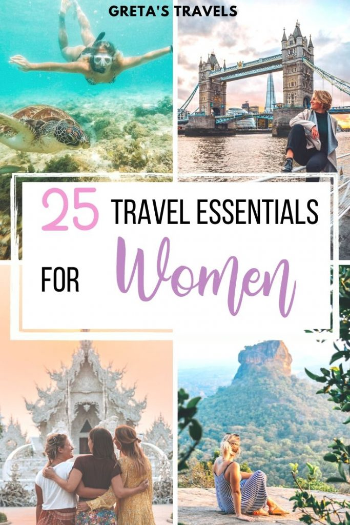 """Collage of girls having fun while travelling, with photos of Tower Bridge in London at sunset, the White Temple in Chiang Rai, Pidurangala Rock in Sri Lanka and swimming with turtles in the Philippines, with text overlay saying """"25 travel essentials for women"""""""