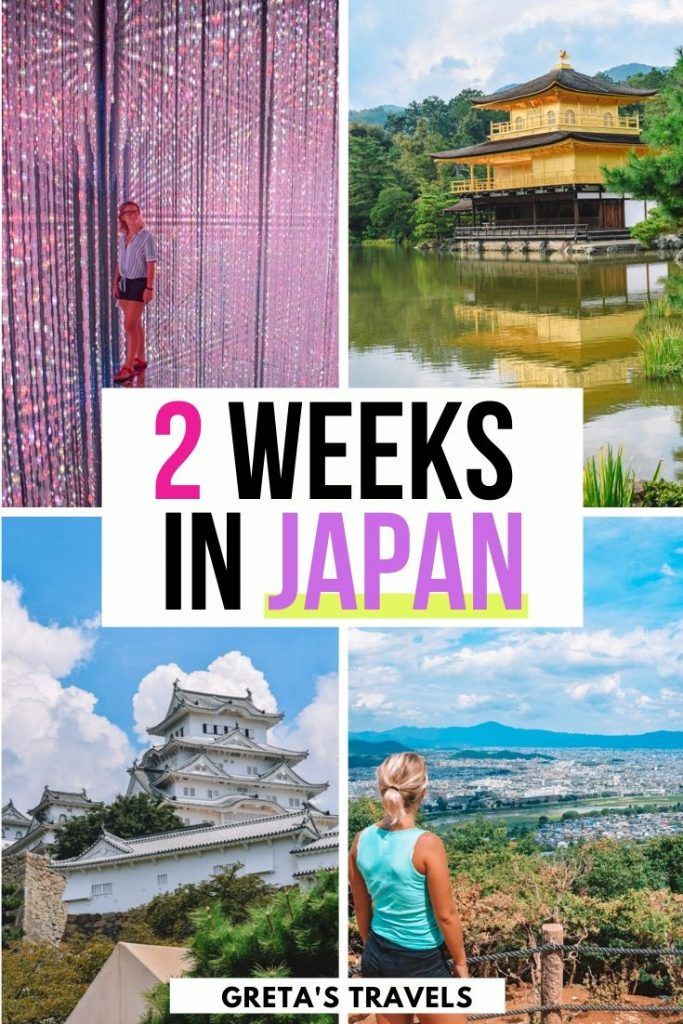 "Collage of teamlab borderless in Tokyo, the golden temple in Kyoto, Himeji castle, and a girl watching the view over Kyoto from Arashiyama monkey park with text overlay saying ""2 weeks in Japan"""
